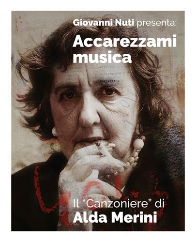 Giovanni Nuti presenta Accarezzami Musica il Canzoniere di Alda Merini