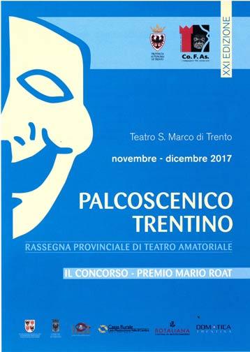 Palcoscenico Trentino porta in scena il meglio del teatro amatoriale