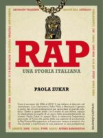 Rap – una storia italiana, il primo libro di Paola Zukar alla sua IV edizione