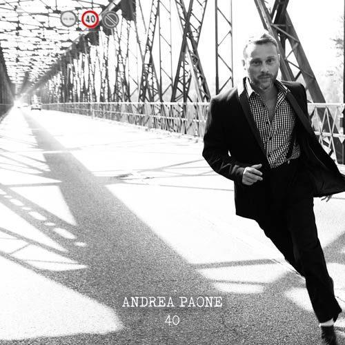 """Esce """"40"""", il primo disco di inediti del cantautore lombardo Andrea Paone"""
