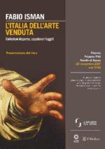 L'Italia dell'arte venduta di Fabio Isman