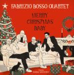Merry Christmas Baby, il nuovo album di Fabrizio Bosso in uscita