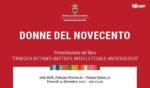 """Donne del Novecento, presentazione del libro """"Ernesta Bittanti Battisti: intellettuale antifascista"""""""