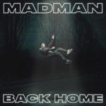 MadMan: in prevendita su TicketOne i biglietti per il Back Home Tour, in partenza da Roma