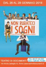 Non rubateci i sogni, una commedia di Bernardino de Bernardis al Teatro di Documenti di Roma