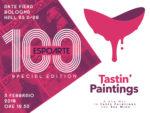 TASTIN' PAINTINGS for ESPOARTE 100 ad Arte Fiera Bologna
