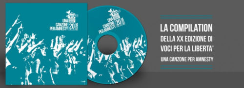 'Voci per la libertà – Una canzone per Amnesty': il bando, il brano dell'anno, la compilation