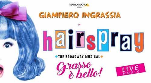 Hair Spray il musical in scena al Teatro Brancaccio di Roma