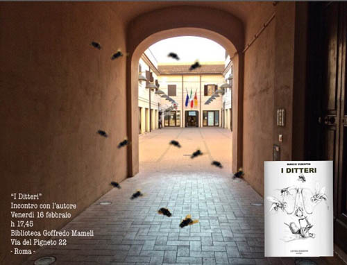 'I ditteri' di Marco Visentin vanno al Pigneto