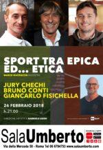 Sport tra epica ed… etica al Sala Umberto di Roma