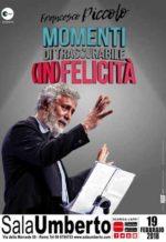 Francesco Piccolo in Momenti di trascurabile (in)felicità al Sala Umberto di Roma