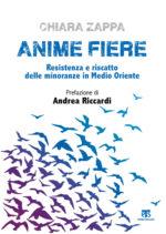 Anime fiere, il libro di Chiara Zappa con la prefazione di Andrea Riccardi
