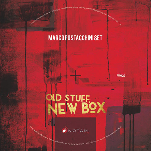 """Old stuff, new box"" il terzo album di Marco Postacchini"