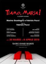 Ti amo, Maria! con Marina Guadagno e Fabrizio Pucci al Teatro Stanze Segrete!