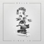 Vinco io, il brano di Bella approda in radio