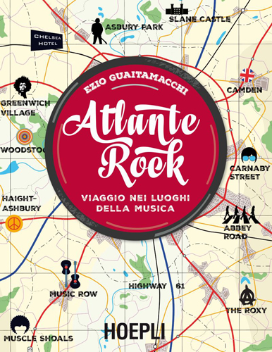 Ezio Guaitamacchi presenta a Los Angeles il suo ultimo libro Atlante Rock – Viaggio nei luoghi della musica