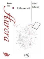 Lithium 48 di Fabio Iuliano