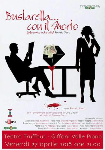 La compagnia Giffoni Teatro torna in scena con la nuova commedia di Rosario Muro Bustarella … con il morto