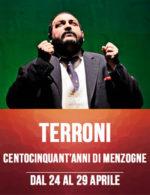 Terroni centocinquant 'anni di menzogne, lo spettacolo in scena al Teatro Ghione di Roma