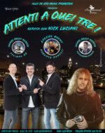 """Alex De Vito presenta """"Attenti a Quei Tre..Serata con Nick Luciani"""" al nuovo Teatro Orione di Roma"""