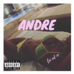Lei ed io il nuovo ep del rapper Andre su tutte le piattaforme digitali