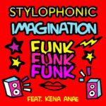 Imagination Funk Funk Funk, il nuovo singolo di Stylophonic