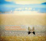 """En La imaginaciòn. Jazz tribute to Marta Valdès"" di Paola Lorenzi e Pedro Mena Peraza"