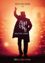 """Renato Zero è uscito il doppio CD live """"Zerovskij Solo per Amore – Live"""", con 32 brani tratti dallo spettacolo """"Zerovskij… solo per amore"""""""