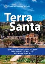 Terra Santa. In libreria la nuova edizione della Guida della Custodia di Terra Santa per pellegrini e viaggiatori