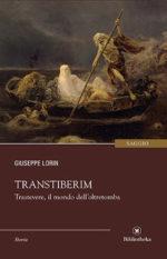 Transtiberim, il libro di Giuseppe Lorin. La presentazione al Punto Touring Roma