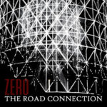 ZERO è il nuovo album dei The Road Connection