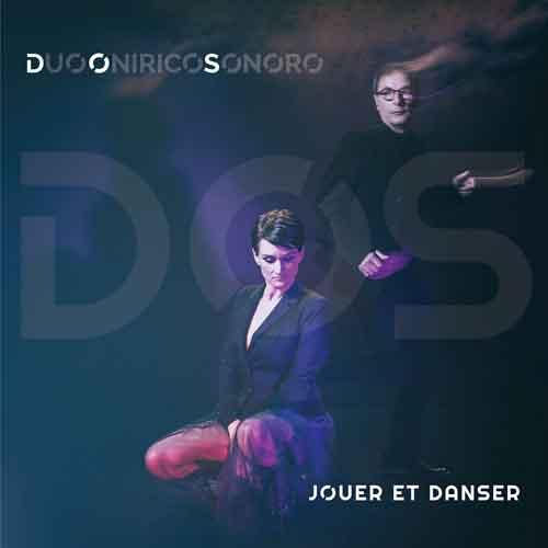 Dos Duo Onirico Sonoro presenta il disco Jouer Et Danser presso l'Apollo 11