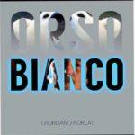 """Giordano Forlai, in uscita il primo singolo """"Ch Cosa Siamo Noi"""" feat. Roberto Tiranti"""