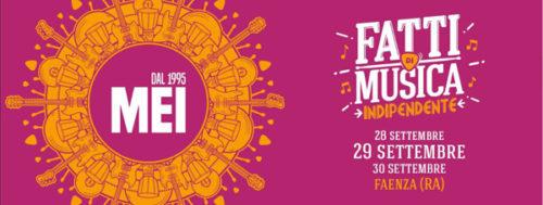 MEI2018: al via a Faenza tre giorni dedicati alla musica indipendente italiana con concerti, convegni e mostre