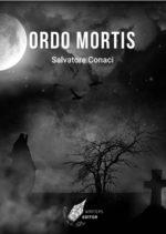 Ordo Mortis, il libro di Salvatore Conaci