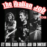 The Italian Job Tour con Stef Burns-Claudio Golinelli-Juan Van Emmerloot