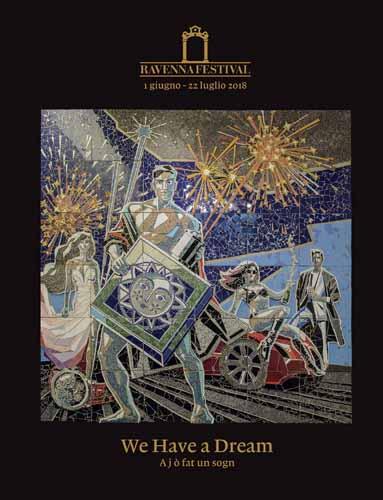 We Have a Dream. Il libro-catalogo di Ravenna Festival 2018