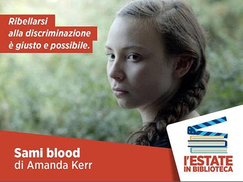 Sami Blood di Amanda Kernell: visione dedicata alle detenute di Rebibbia per Estate in biblioteca-Il cinema legge il mondo