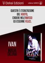 Ivan, il libro di Malia Delrai