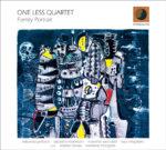 Family Portrait, il disco d'esordio del One Less Quartet