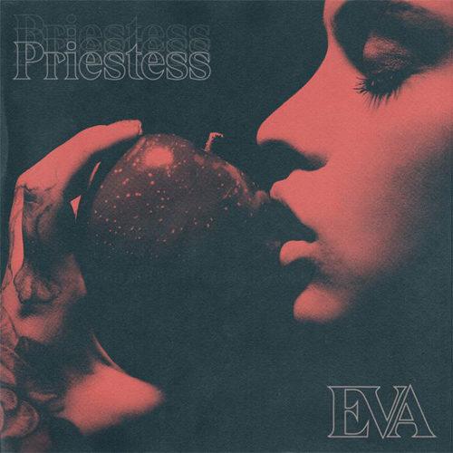 """Priestess: a breve sarà disponibile in streaming e su tutti i digital store """"Eva"""""""