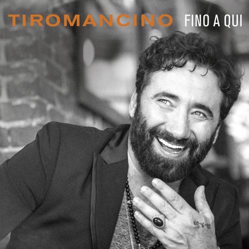 """Tiromancino: domani esce """"Fino a qui"""", il nuovo album con 4 inediti e 12 brani reinterpretati insieme a grandi artisti della musica italiana"""