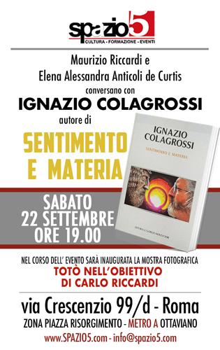 Ignazio Colagrossi presenta Sentimento e Materia