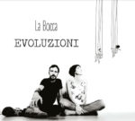 Il duo La Bocca presenta il nuovo singolo Terra, estratto da Evoluzioni