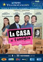"""""""La casa di famiglia"""" con Simone Montedoro, Luca Angeletti, Toni Fornari Roberto Mantovani al Teatro Golden di Roma"""