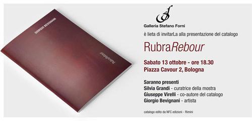 Presentazione del catalogo della mostra RubraRebour di Giorgio Bevignani