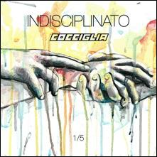 """Cocciglia torna in radio con il brano """"indisciplinato"""""""