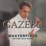 """GAZEBO, in uscita """"Masterpiece (Get Far 2018 Remix)"""", il remix della super hit degli anni '80 realizzato dal dj Mario Fargetta"""