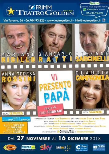 Vi presento papà, lo spettacolo al Teatro Golden di Roma