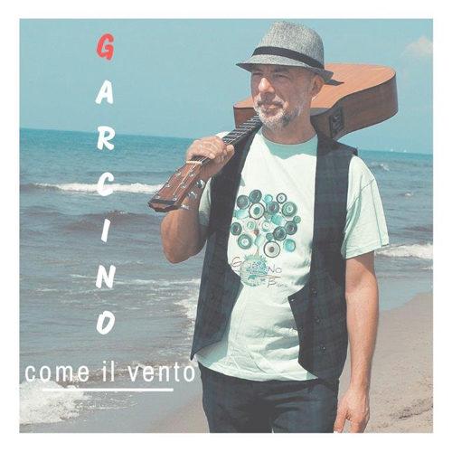 """""""Come il vento"""", il nuovo singolo di Garcino"""